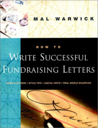 Mal Warwick: How to Write Successful Fundraising Letters