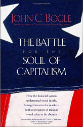 John C. Bogle: The Battle for the Soul of Capitalism