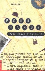 Paco Ignacio Taibo: Four Hands: A Novel