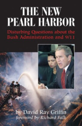 : The New Pearl Harbor: Disturbing Questions About the Bush Administration and 9/11