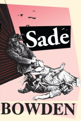 Jonathan Bowden: Sade