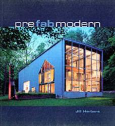 Jill Herbers: Prefab Modern