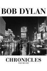 Bob Dylan: Chronicles, Vol. 1