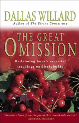 Dallas Willard: The Great Omission