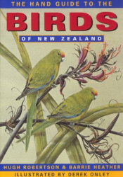 Hugh A. Robertson: The Hand Guide to the Birds of New Zealand