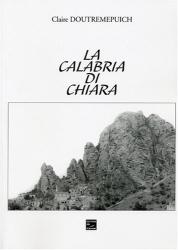 Claire Doutremepuich: La Calabria di Chiara