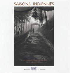 Marie Accomiato; Elisabeth Foch: Saisons indiennes