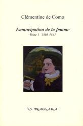 Clémentine de Como: Emancipation de la Femme, Tome 1 : 1803-1841