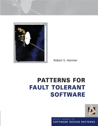 Robert Hanmer: Patterns for Fault Tolerant Software (Wiley Software Patterns Series)