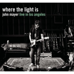 John Mayer - Where The Light Is:John Mayer Live In Los Angeles