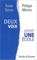 Xavier Darcos: Deux voix pour une école
