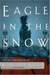 Wallace Breem: Eagle In The Snow : A Novel of General Maximus and Rome's Last Stand