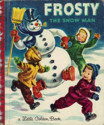 : Frosty The Snowman a Little Golden Book (Golden Press)