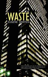 Eugene Marten: Waste