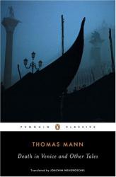 Thomas Mann: Death in Venice