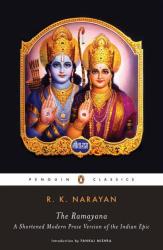 R. K. Narayan: The Ramayana: A Shortened Modern Prose Version of the Indian Epic (Penguin Classics)