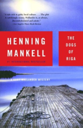Henning Mankell: The Dogs of Riga