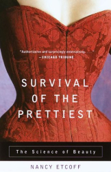 Nancy Etcoff: Survival of the Prettiest: The Science of Beauty