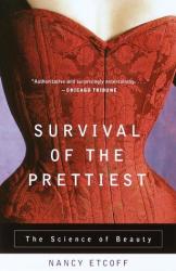 Nancy Etcoff: Survival of the Prettiest: The Science of Beauty