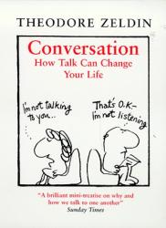 Theodore Zeldin: Conversation