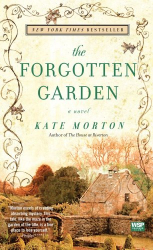 Kate Morton: The Forgotten Garden: A Novel