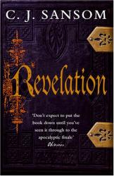 C.J. Sansom: Revelation