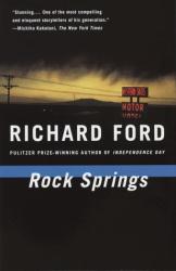 Richard Ford: Rock Springs