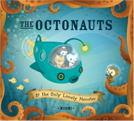 Meomi: The Octonauts and The Only Lonely Monster