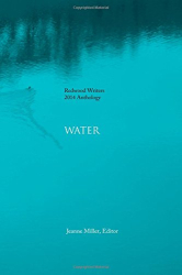 Redwood Writers 2014 Anthology: Water
