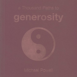 Michael Powell: A Thousand Paths to Generosity (1000 Hints, Tips and Ideas)