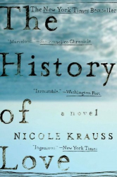 Nicole Krauss: The History of Love: A Novel