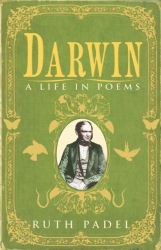 Ruth Padel: Darwin: A Life in Poems