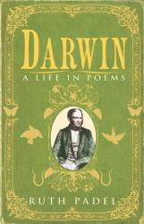 Ruth Padel: Darwin: A Life in Poems