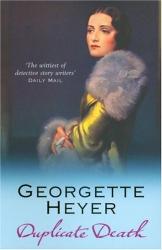 Georgette Heyer: Duplicate Death