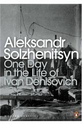 Alexander Solzhenitsyn: One Day in the Life of Ivan Denisovich
