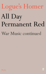 Christopher Logue: All Day Permanent Red