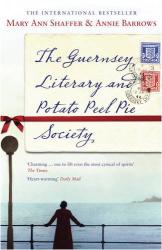 Mary Ann Shaffer: The Guernsey Literary and Potato Peel Pie Society
