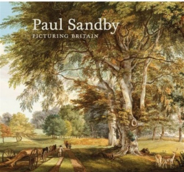 John Bonehill: Paul Sandby: Picturing Britain