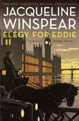 Jacqueline Winspear: Elegy for Eddie: A Maisie Dobbs Novel