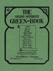 Victor H. Green: The Negro Motorist Green-Book: 1940 Facsimile Edition