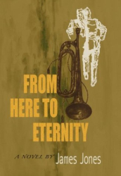 James Jones: From Here to Eternity