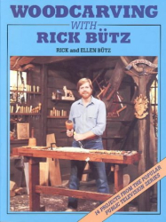 Richard Butz: Woodcarving With Rick Butz