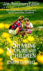 Joseph Bharat Cornell: Sharing Nature With Children