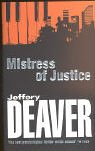 Jeffery Deaver: Mistress of Justice