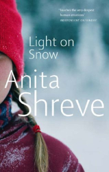Anita Shreve: Light On Snow (reread)