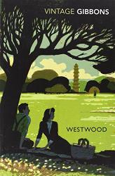 Stella Gibbons: Westwood (Vintage Classics)
