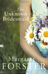 Margaret Forster: The Unknown Bridesmaid