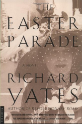 Richard Yates: Easter Parade