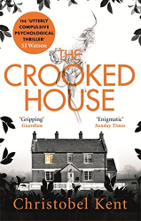Christobel Kent: The Crooked House