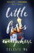 Celeste Ng: Little Fires Everywhere